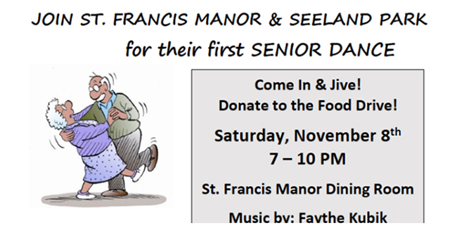 St. Francis Manor & Seeland Park Announce a Senior Dance Open to the Public on November 8th