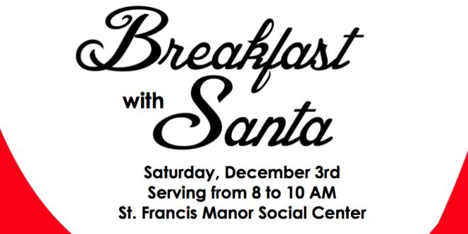 Breakfast with Santa at St. Francis Manor December 3
