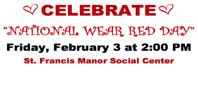 """St. Francis Manor & Seeland Park Announce a """"National Wear Red Day"""" Fashion Show Open to the Public on February 3rd"""